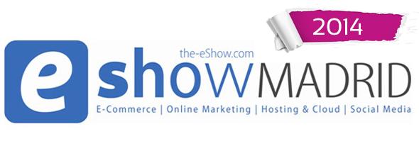 eShow Madrid 2014, lo mejor del ecommerce en España